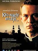 Kto nigdy nie zyl (2006)