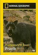 Prehistoričtí lovci (2007)