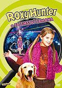 Roxy Hunter a tajemství šamana (2008)