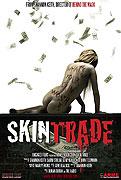 Skin Trade (2010)