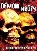 Démoni hrůzy (Kanibalové, upíři a satanisti) (2008)
