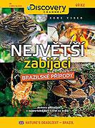 Největší zabijáci brazilské přírody (2008)