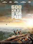 600 kilos d'or pur (2010)
