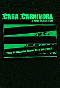 Casa Carnivora (2010)