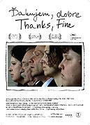 """Děkuji, dobře<span class=""""name-source"""">(festivalový název)</span> (2009)"""