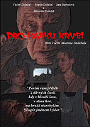 Pro kapku krve! (2001)