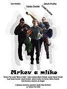 Mrkev a mlíko (2009)