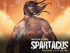 Spartacus: Blood and Sand - The Motion Comic (2010)