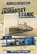 Svědectví vraků - Jadranský Titanic (2009)