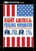Pravá Amerika: Hlasy kampaně - pocit křivdy (2009)