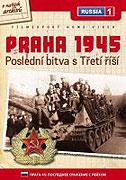 Praha 1945: Poslední bitva s Třetí říší (2005)