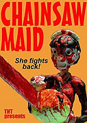 Chainsaw Maid (2007)