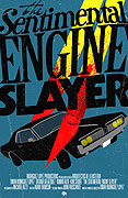 Sentimental Engine Slayer, The (2010)