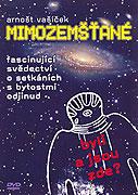Mimozemšťané (1999)