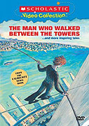 Man Who Walked Between the Towers, The (2005)