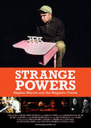"Podivné síly: Stephin Merritt a The Magnetic Fields<span class=""name-source"">(festivalový název)</span> (2010)"