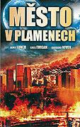 Město v plamenech (2009)