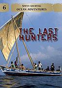 Poslední lovci (2010)