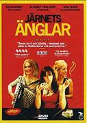 Järnets änglar (2007)