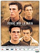 Donne-moi la main (2008)