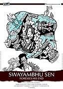 """Swayambhu Sen tuší tvůj konec<span class=""""name-source"""">(festivalový název)</span> (2009)"""