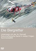 Die Bergretter - Unterwegs mit der Air Zermatt (2007)
