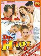 Dr. Hauz 3 (2010)