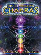 The Illuminated Chakras - A Visionary Voyage into Your Inner World (2008)