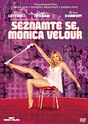 Seznamte se, Monica Velour (2010)