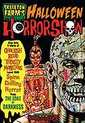 Skeleton Farm's Halloween Horrorshow (2010)