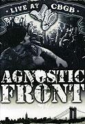 Agnostic Front: Live at CBGB (2006)