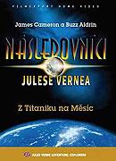 Následovníci Julese Vernea - Z Titaniku na Měsíc (2007)