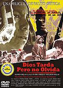 Dios Tarda pero no Olvida (1996)