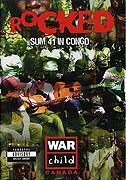 Sum 41: Rocked - Sum 41 in Congo (2006)
