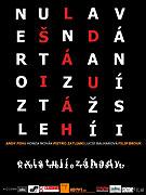 Nerozluštitelná záhada užívání si (2007)