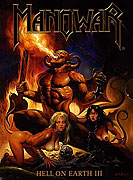Manowar: Hell On Earth III (2003)