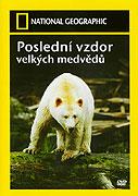 Poslední vzdor velkých medvědů (2004)