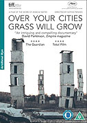 Over Your Cities Grass Will Grow (2010)