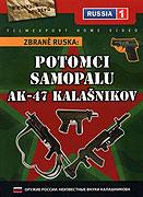 Zbraně Ruska: Potomci samopalu AK-47 Kalašnikov (2004)