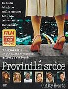 Provinilá srdce (2006)
