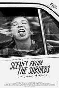 "Scenes from the Suburbs<span class=""name-source"">(festivalový název)</span> (2011)"
