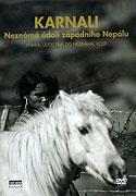 Karnali - Neznámá údolí západního Nepálu (2010)