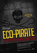 Eco-Pirate: The Story of Paul Watson (2011)