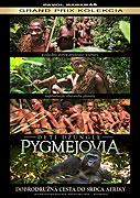 Pygmejovia – Deti džungle (2011)