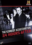 Vražda Kennedyho: 24 hodin poté (2009)