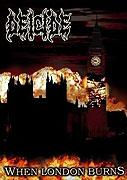 Deicide: When London Burns (2006)