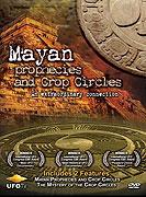 2012 - Mayská proroctví a kruhy v obilí (2008)