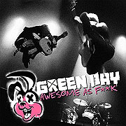 Green Day: Awesome As F**K (2011)