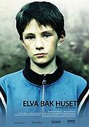 Elva bak huset (2007)