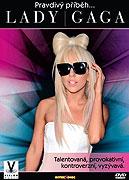 Pravdivý příběh... Lady Gaga (2010)